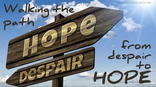 Hope Quotes- from despair